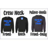 """Dream Big QHS """"Stand Up and Cheer"""" Sweatshirt"""